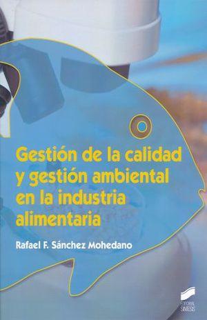 GESTION DE LA CALIDAD Y GESTION AMBIENTAL EN LA INDUSTRIA ALIMENTARIA