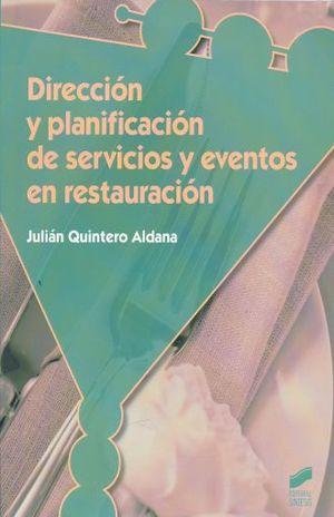 DIRECCION Y PLANIFICACION DE SERVICIOS Y EVENTOS EN RESTAURACION