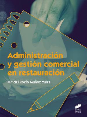 ADMINISTRACION Y GESTION COMERCIAL EN RESTAURACION