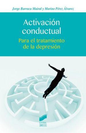 ACTIVACION CONDUCTUAL PARA EL TRATAMIENTO DE LA DEPRESION