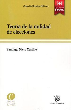 TEORIA DE LA NULIDAD DE ELECCIONES