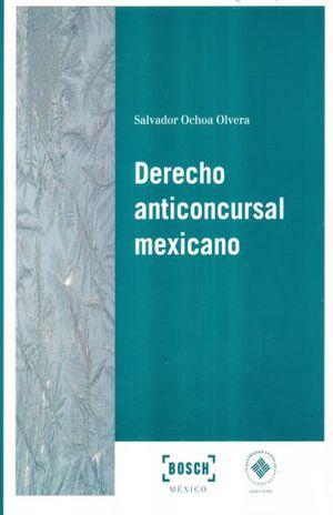 DERECHO ANTICONCURSAL MEXICANO