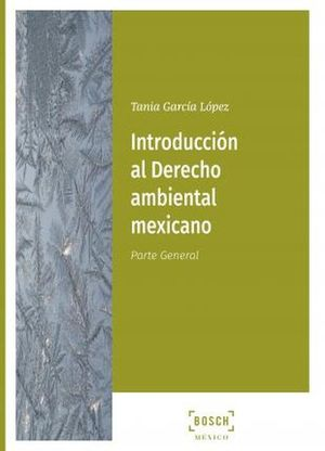 INTRODUCCION AL DERECHO AMBIENTAL MEXICANO
