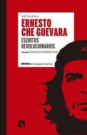 ERNESTO CHE GUEVARA. ESCRITOS REVOLUCIONARIOS
