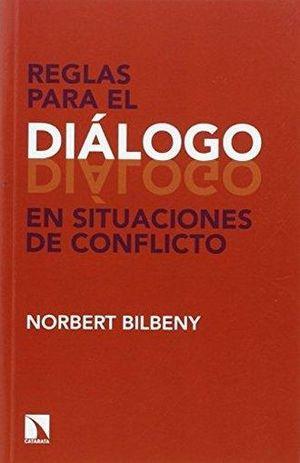 REGLAS PARA EL DIALOGO EN SITUACIONES DE CONFLICTO