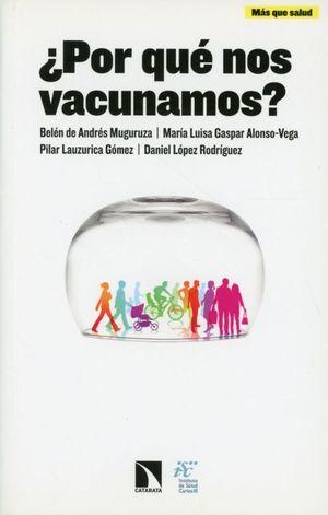 ¿Por qué nos vacunamos?