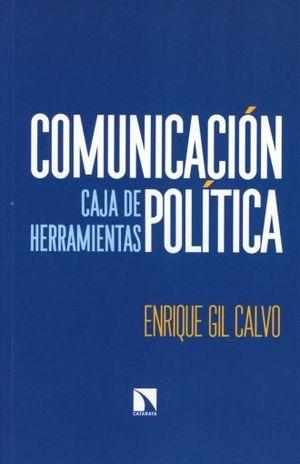 COMUNICACION POLITICA. CAJA DE HERRAMIENTAS