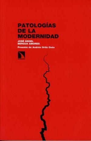 PATOLOGIAS DE LA MODERNIDAD