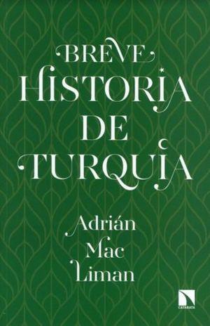 BREVE HISTORIA DE LA TURQUIA