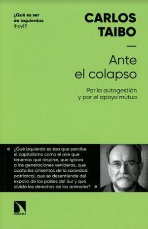 ANTE EL COLAPSO. POR UNA AUTOGESTION Y POR EL APOYO MUTUO