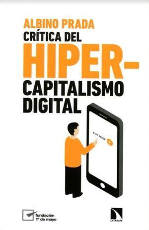 CRITICA DEL HIPERCAPITALISMO DIGITAL