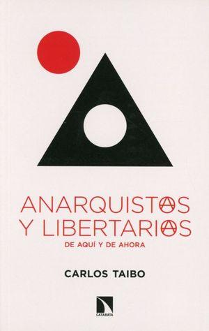Anarquistas y libertarias. De aquí y ahora