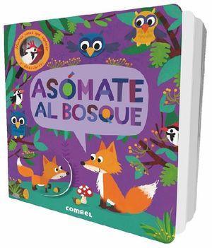 ASOMATE AL BOSQUE / PD.