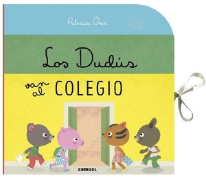 DUDUS VAN AL COLEGIO, LOS. LIBRO POP UP / PD.