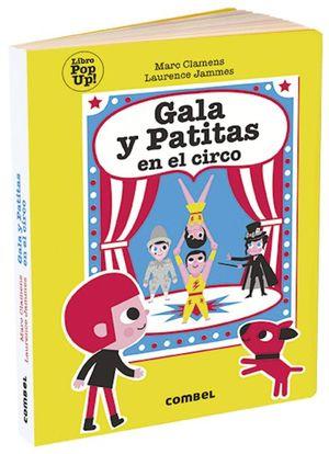 La Gala y Patitas en el circo / Pd. (Pop Up)