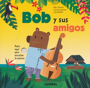Bob y sus amigos / pd.