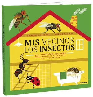 Mis vecinos los insectos / pd.
