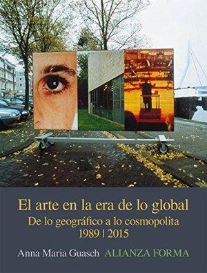 ARTE EN LA ERA DE LO GLOBAL, EL