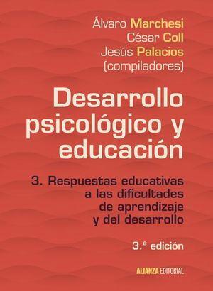 DESARROLLO PSICOLOGICO Y EDUCACION / 3 ED.