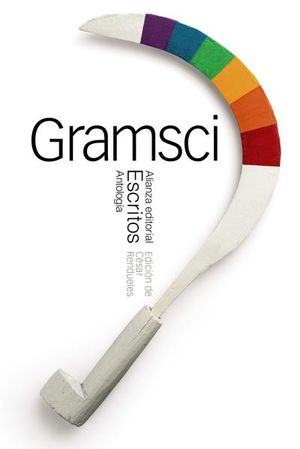 ESCRITOS / ANTONIO GRAMSCI