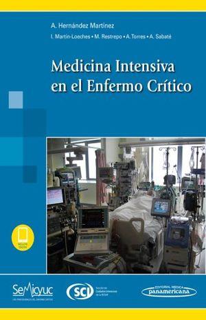 MEDICINA INTENSIVA EN EL ENFERMO CRITICO / INCLUYE EBOOK