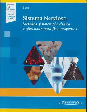 Sistema nervioso. Métodos, fisioterapia clínica y afecciones para fisioterapeutas (Incluye versión digital)