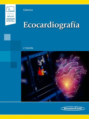 Ecocardiografía / 2 ed. (Incluye versión digital)