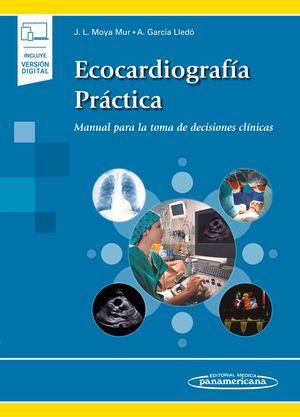Ecocardiografía práctica. Manual para la toma de decisiones clínicas (Incluye versión digital)