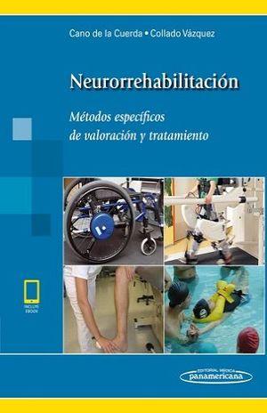 NEURORREHABILITACION. METODOS ESPECIFICOS DE VALORACION Y TRATAMIENTO (INCLUYE EBOOK)