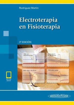 ELECTROTERAPIA EN FISIOTERAPIA (INCLUYE EBOOK) / 3 ED.