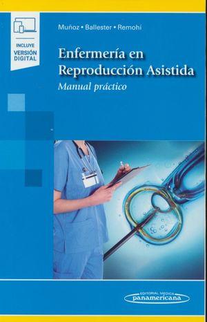 Enfermería en reproducción asistida. Manual práctico (Incluye versión digital)
