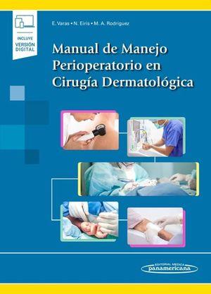 Manual de manejo perioperatorio en cirugía dermatológica (Incluye versión digital)