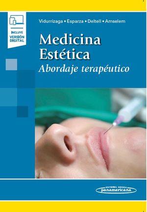 Medicina estética. Abordaje terapéutico (Incluye versión digital)