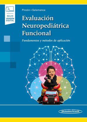 Evaluación neuropediátrica funcional. Fundamentos y métodos de aplicación (Incluye versión digital)