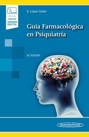 Guía farmacológica en Psiquiatría / 16 ed. (Incluye versión digital)