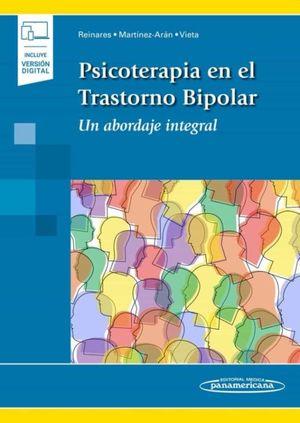 Psicoterapia en el trastorno bipolar. Un abordaje integral (Incluye versión digital)