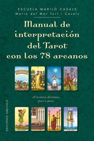 MANUAL DE INTERPRETACION DEL TAROT CON LOS 78 ARCANOS / PD.