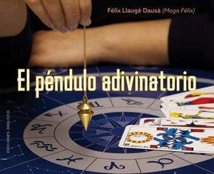 PENDULO ADIVINATORIO, EL