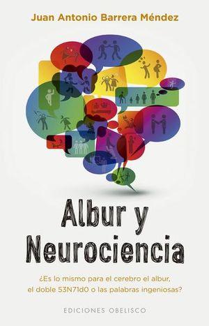 ALBUR Y NEUROCIENCIA