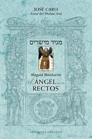MAGUID MEISHARIM. EL ANGEL DE LOS RECTOS