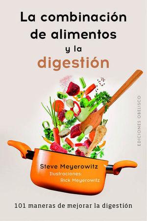 La combinación de alimentos y la digestión