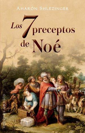 7 PRECEPTOS DE NOE, LOS