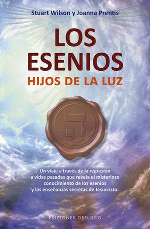 ESENIOS, LOS. HIJOS DE LA LUZ