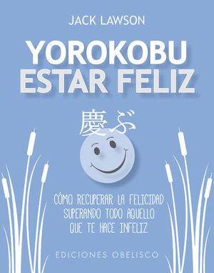 YOROKOBU. ESTAR FELIZ