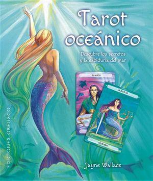 TAROT OCEANICO. DESCUBRE LOS SECRETOS Y SABIDURIA DEL MAR