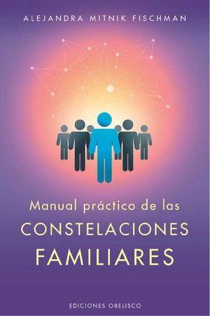 MANUAL PRACTICO DE LAS CONSTELACIONES FAMILIARES