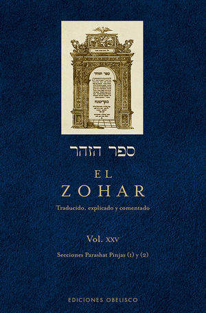 ZOHAR, EL. VOL. XXV / PD.