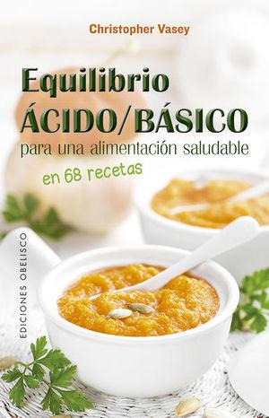 Equilibrio ácido / básico para una alimentación saludable