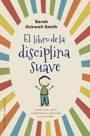 El libro de la disciplina suave