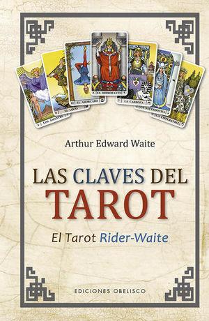 Las claves del Tarot / pd. (Nueva edición)